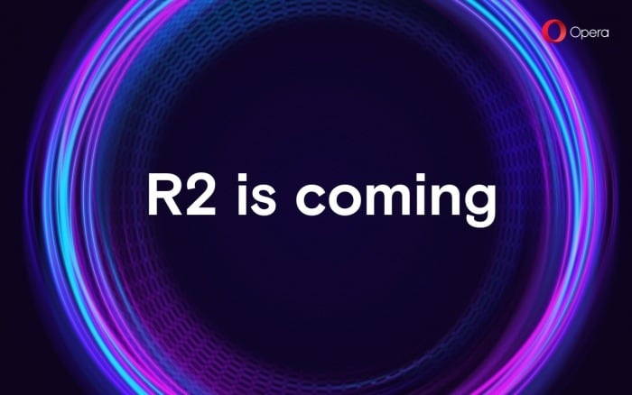 Opera teases upcoming R2 announcement