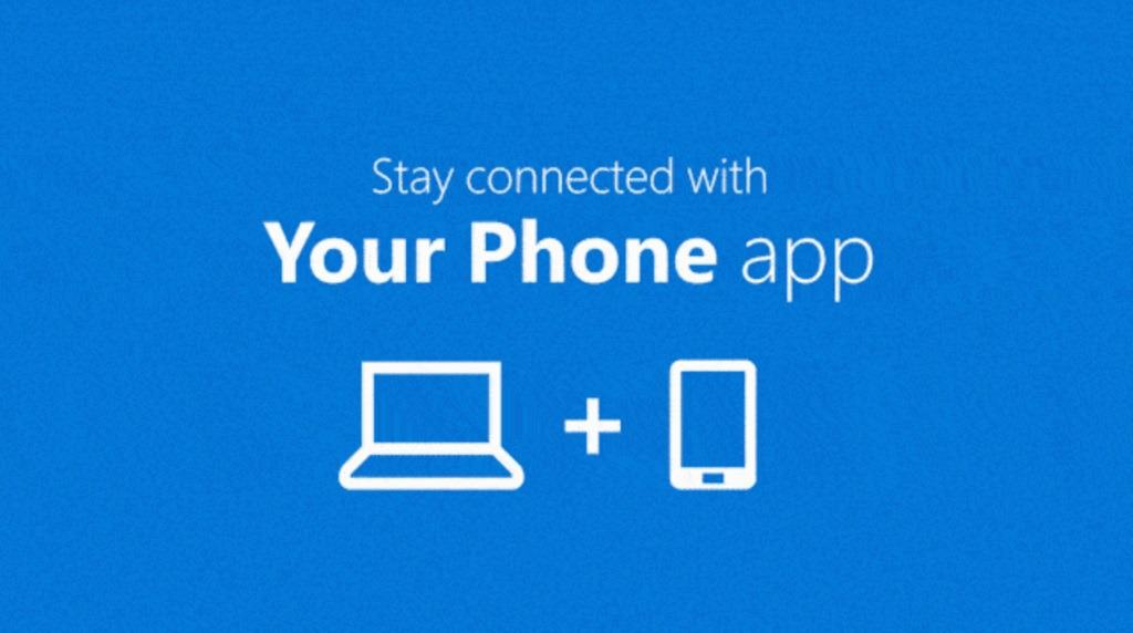 Microsoft teases Your Phone app in latest Windows 10 build