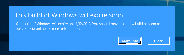 "Resolve ""This Build of Windows will expire soon"" notification on Windows 10"
