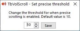 TbVolScroll set precise threshold